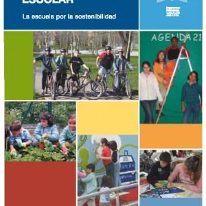 40 experiencias en agenda 21 escolar. La escuela por la sostenibilidad