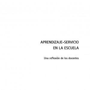 Aprendizaje-Servicio en la Escuela. Una reflexión de los docentes