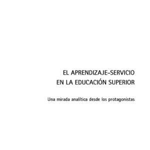 El aprendizaje-Servicio en la Educación Superior