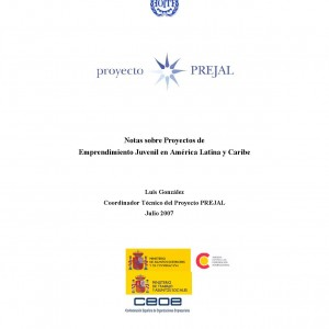 Proyecto Prejal. Notas sobre Proyectos de Emprendimiento Juvenil en América Latina y Caribe