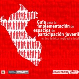 Guía para la implementación de espacios de participación juvenil en los ámbitos regional y local