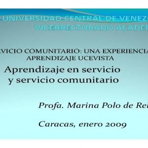 El Servicio Comunitario: Una experiencia de Aprendizaje Ucevista. Aprendizaje en servicio y servicio comunitario
