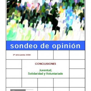 Sondeo de opinión. 3ª encuesta 2006. Conclusiones juventud, solidaridad y voluntariado